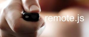 remote.js: Controla webapps remotamente a través de sonido