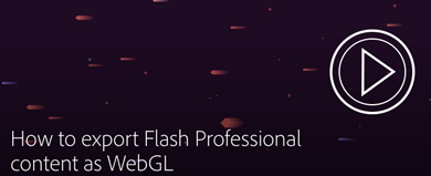 WebGL en Flash CC